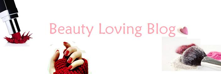 Beauty Loving Blog