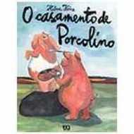 O casamento de porcolino