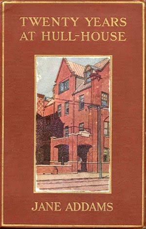 Jane Addams The Devil Baby At Hull House Summary