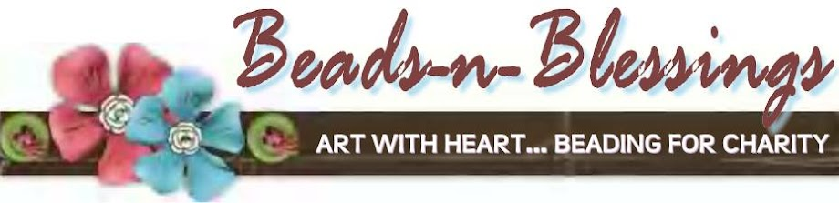 BEADS-N-BLESSINGS: Art With Heart... Beading For Charity!