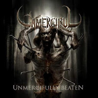 Unmerciful - Unmercifully Beaten (2006)