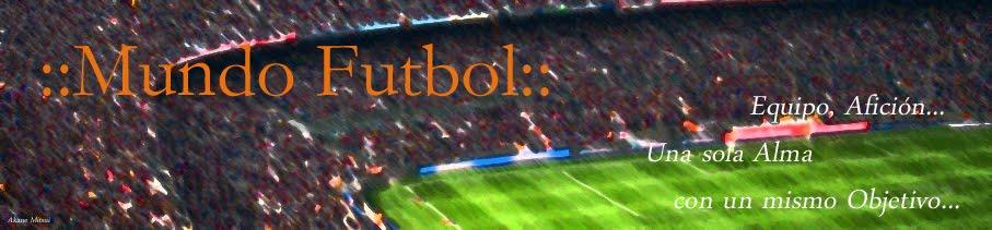 ::Mundo Futbol::