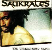 Saukrates The Underground Tapes