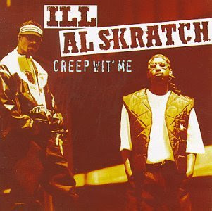 Ill Al Skratch Creep Wit Me