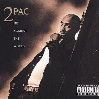 2pac Me Against the World