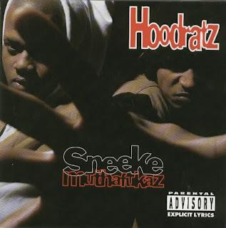 Hoodratz Sneeke Muthafukaz