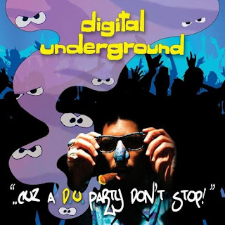 Digital Underground Cuz a DU Party Dont Stop