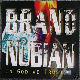 Brand Nubian In God We Trust