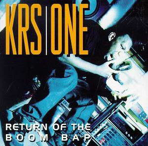 KRS-One Return of the Boom Bap