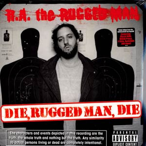 RA The Rugged Man Die Rugged Man Die