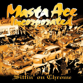 Masta Ace Sittin On Chrome