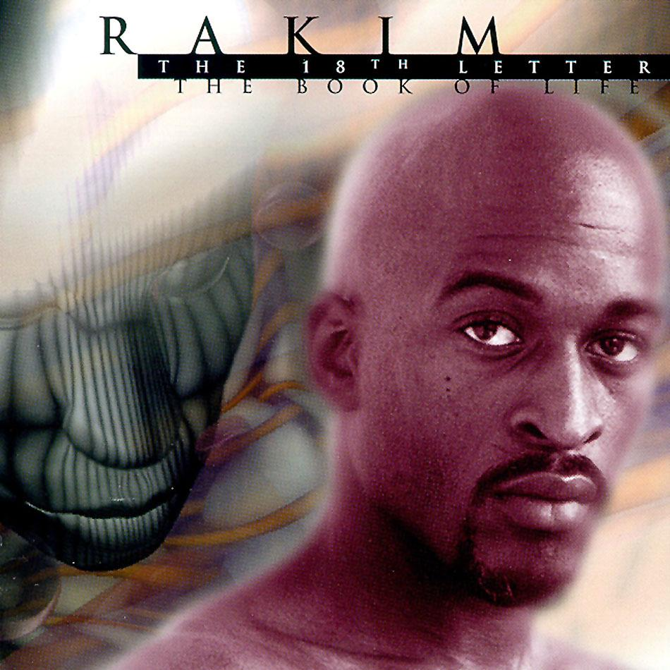 The Real Hiphop: Rakim - The 18th Letter - The Book of Life |1997|