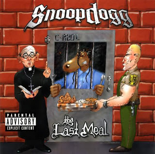 Snoop Dogg Tha Last Meal