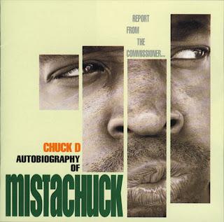 Chuck D Autobiography Of Mistachuck