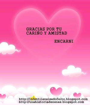Gracias a mi amiga Encarni