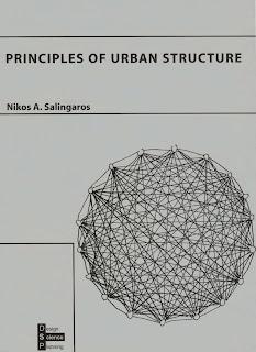 Principles Of Urban Structure Nikos A Salingaros 2005