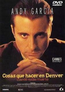 VER Cosas que hacer en Denver cuando estás muerto (1996) ONLINE ESPAÑOL