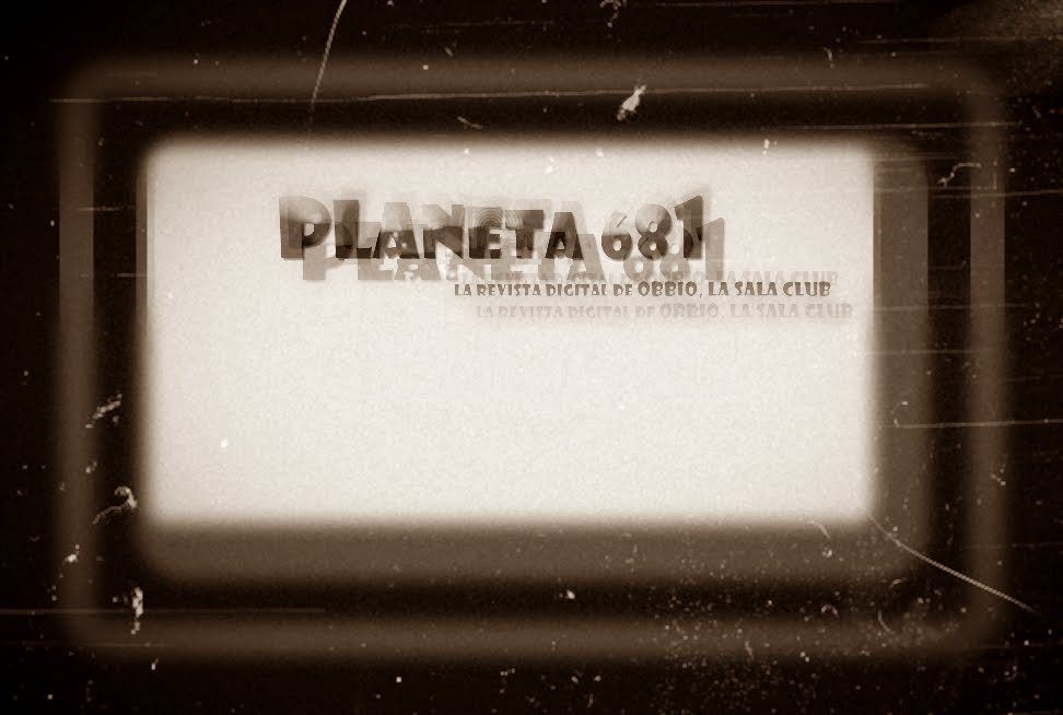 PLANETA 681, la revista digital de OBBIO.