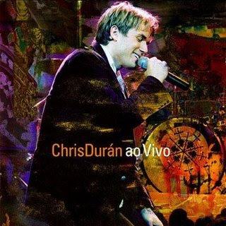Chris Dur�n - Ao Vivo  DVD-Rip (MediaFire)