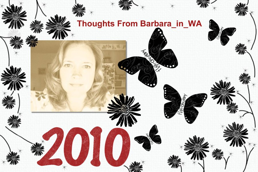 Thoughts from Barbara_in_WA