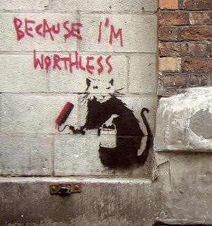 banksy because im worthless