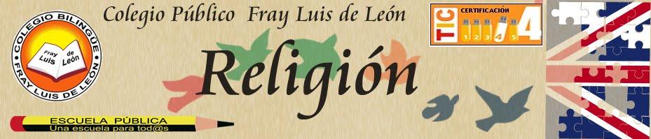 Religión - Colegio Fray Luis de León - Religión