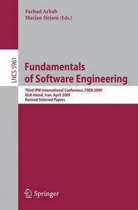 Fundamentals of Software Engineering by Farhad Arbab and Marjan Sirjani