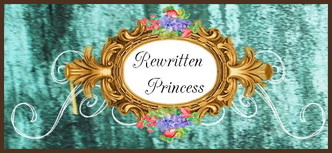From the Rewritten Princess