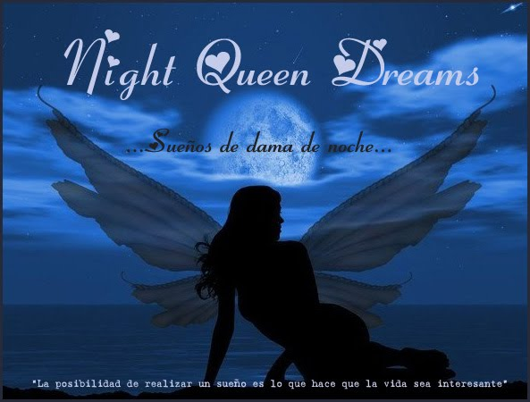 Night Queen Dreams