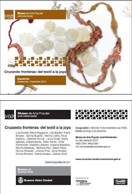 EXPO 'Cruzando fronteras, del textil a la joya' - Museo de Arte Popular José Hernández, Buenos Aires (ARg.) - 10 Nov.-5 Dec. 2010 dans Argentine (RA) tarjeta+del+textil+a+la+joya