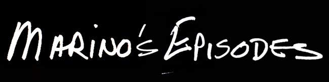 MARINO'S EPISODES
