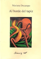 Al borde del tapiz. Mariana Docampo. Ed. Simurg, 2001