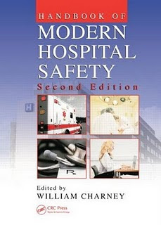 Handbook of Modern Hospital Safety. 2nd Ed.