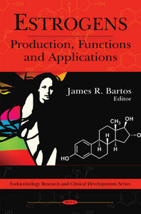 Estrogens: Production, Functions and Applications