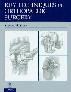 Key Techniques in Orthopaedic Surgery. 2001