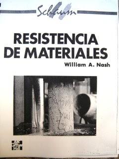 Ingenieria Civil: Resistencia de Materiales - William A. Nash