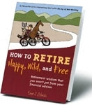 Retirement Wisdom That You Won't Get fromYour Financial Advisor
