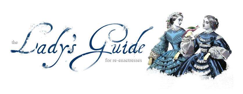 The Lady&#39;s Guide, for re-enactresses of the victorian era.