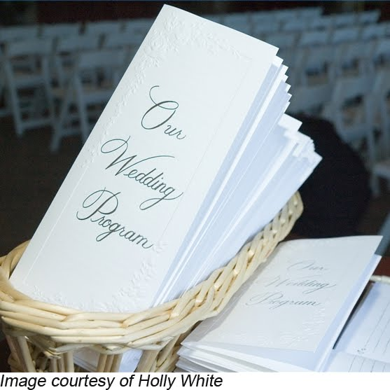 Wedding programs courtesy of Holly White 1 The number one and easiest way
