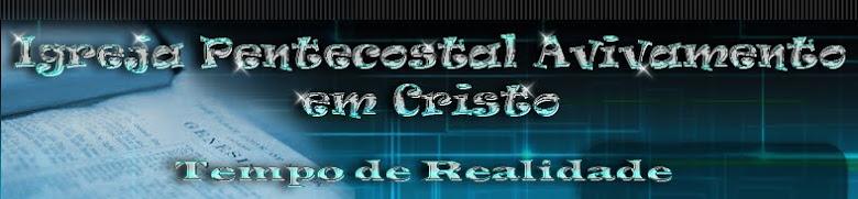 IGREJA PENTECOSTAL AVIVAMENTO EM CRISTO