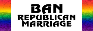 Ban Republican Marriage.