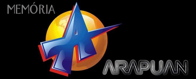 ..::Memória Arapuan - Recordar, É pura emoção!::..