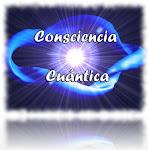 ♥ CONSCIENCIA CUANTICA ♥
