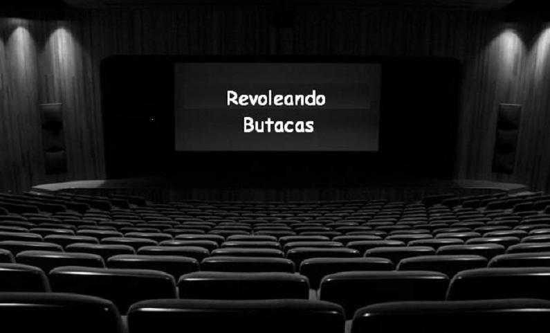 REVOLEANDO BUTACAS