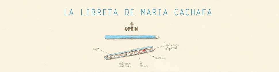 LA LIBRETA DE MARIA CACHAFA