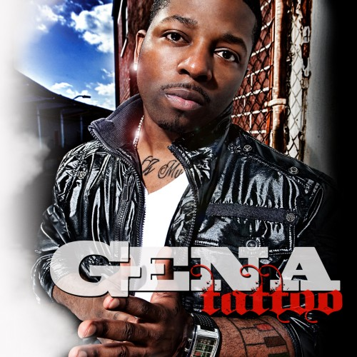 Gena - Tattoo + Let Me Know [Video]. A couple new joints from East St.Louis'
