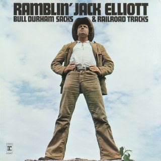 Ramblin' Jack Elliot - Bull Durham Sacks And Railroad Tracks
