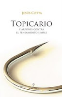 Topicario. Y arpones contra el pensamiento simple