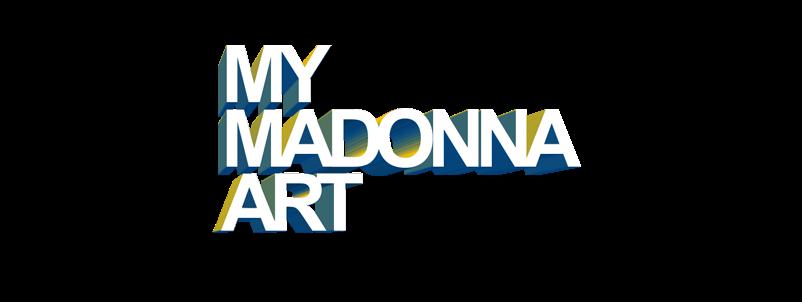 My Madonna Art