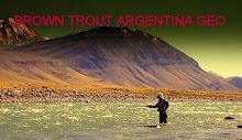 BROWN TROUT ARGENTINA GEO